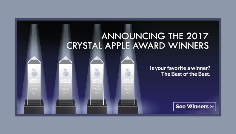 Apple Vacations announces 2017 Crystal Apple Awards!