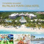 RIU Palace Punta Cana is Re-Opening in July