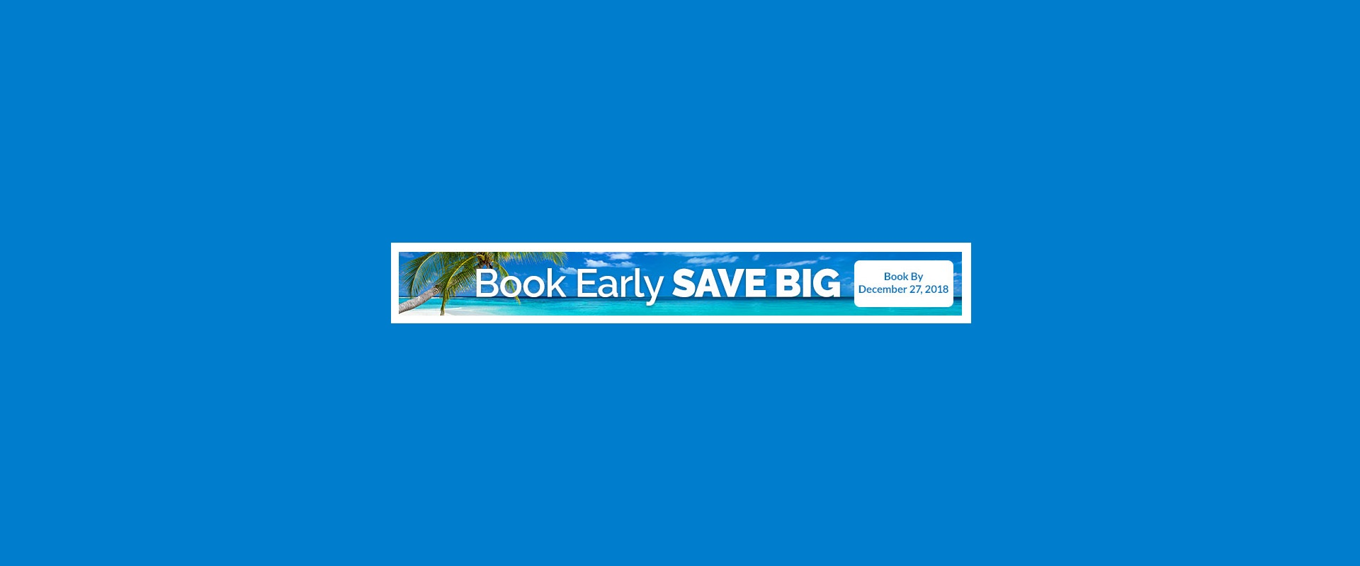 Book-Early-Save-Big-Header