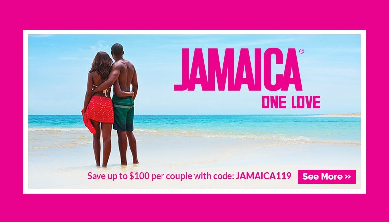 JAMAICA ON SALE | Save up to $100.00 per couple!