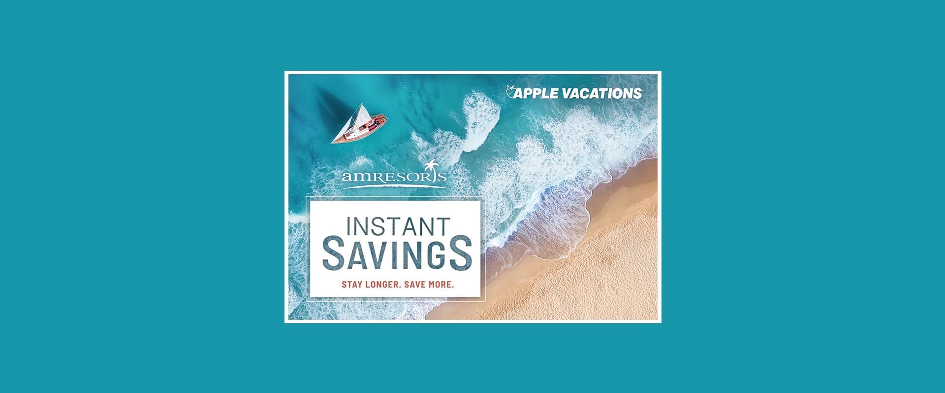 AM-Resorts-Instant-Savings-Banner