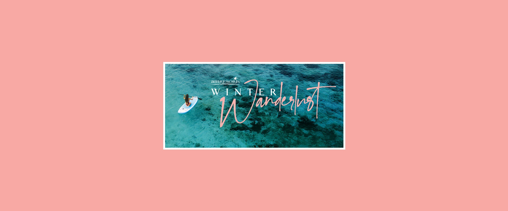 AMResorts-Wanderlust-Sale-Banner
