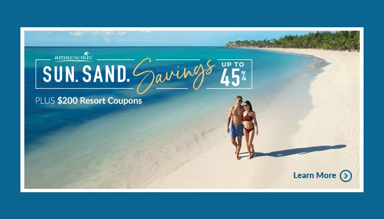 AMResorts ~ Sun. Sand. Savings!