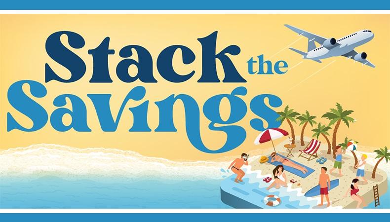 Stack the Savings!