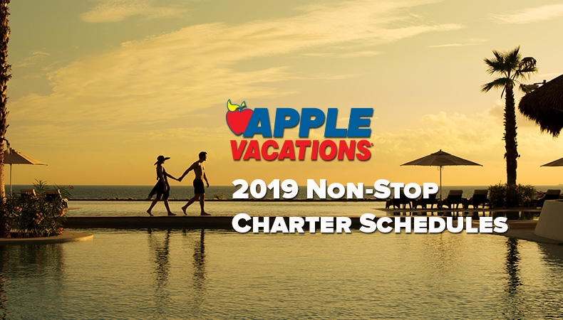 Apple Vacations 2018-2019 Non-Stop Charter Schedules