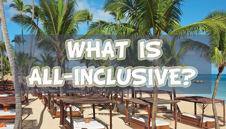 What is an All-Inclusive?